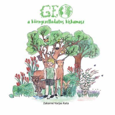 Zakarné Varjas Kata: GEO a környezettudatos kiskamasz
